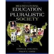 Multicultural Education in a Pluralistic Society by Gollnick, Donna M.; Chinn, Philip C., 9780137035090