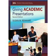Giving Academic Presentations by Reinhart, Susan M., 9780472035090