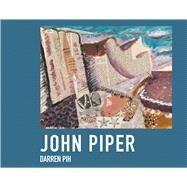 John Piper in 50 Works by Pih, Darren, 9781911595090