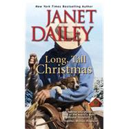 Long, Tall Christmas by Dailey, Janet, 9781420135091