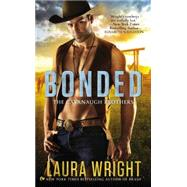 Bonded The Cavanaugh Brothers by Wright, Laura, 9780451465092