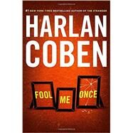 Fool Me Once by Coben, Harlan, 9780525955092