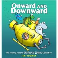 Onward and Downward The Twenty-Second Sherman's Lagoon Collection by Toomey, Jim, 9781449485092