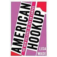 American Hookup by Wade, Lisa, 9780393285093
