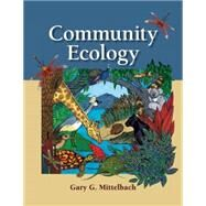 Community Ecology by Mittelbach, Gary G., 9780878935093