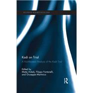 Kadi on Trial: A Multifaceted Analysis of the Kadi Trial by Avbelj; Matej, 9781138685093