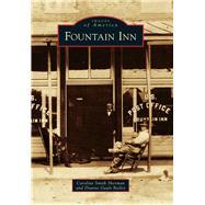 Fountain Inn by Sherman, Caroline Smith; Bailey, Dianne Gault, 9781467125093