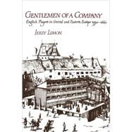 Gentlemen of a Company: English Players in Central and Eastern Europe 1590–1660 by Jerzy Limon, 9780521115094