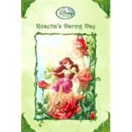 Rosetta's Daring Day (Disney Fairies) by PAPADEMETRIOU, LISA, 9780736425094