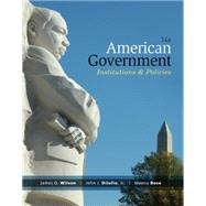 American Government by Wilson,DiIulio; Bose Jr., 9781285195094