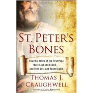 St. Peter's Bones by CRAUGHWELL, THOMAS J., 9780307985095