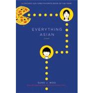 Everything Asian A Novel by Woo, Sung J., 9780312385095