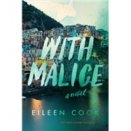 With Malice by Cook, Eileen, 9780544805095