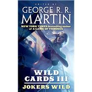 Wild Cards III: Jokers Wild by Unknown, 9780765365095
