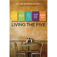 Living the Five by Cowart, Jim; Cowart, Jennifer; Warren,rick, 9781501825095