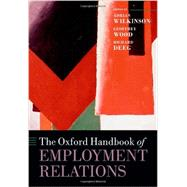 The Oxford Handbook of Employment Relations Comparative Employment Systems by Wilkinson, Adrian; Wood, Geoffrey; Deeg, Richard, 9780199695096