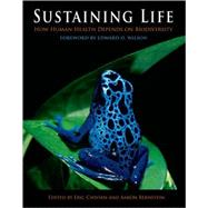 Sustaining Life : How Human Health Depends on Biodiversity