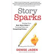Story Sparks by Jaden, Denise, 9781608685097