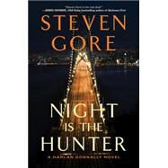 Night Is the Hunter by Gore, Steven, 9780062025098