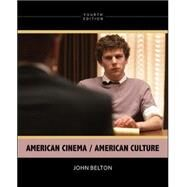 American Cinema/American Culture by Belton, John, 9780073535098