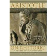 On Rhetoric A Theory of Civic Discourse by Aristotle; Kennedy, George A., 9780195305098