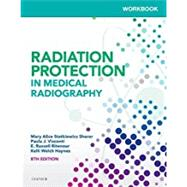 Workbook for Radiation Protection in Medical Radiography, 8e by Sherer, Mary Alice Statkiewicz; Visconti, Paula J.; Ritenour, E. Russell; Haynes, Kelli Welch, 9780323555098