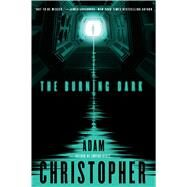 The Burning Dark by Christopher, Adam, 9780765335098