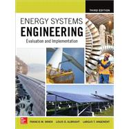 Energy Systems Engineering: Evaluation and Implementation, Third Edition by Vanek, Francis; Albright, Louis; Angenent, Largus, 9781259585098