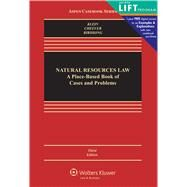 Natural Resources Law A Place-Based Book of Problems and Cases by Klein, Christine A.; Cheever, Federico; Birdsong, Bret C, 9781454825098