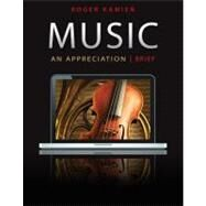 Music: An Appreciation, Brief Edition by Kamien, Roger, 9780078025099
