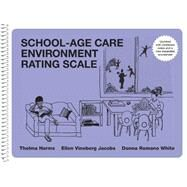 School-Age Care Environment Rating Scale by Harms, Thelma; Jacobs, Ellen Vineberg; White, Donna Romano, 9780807755099