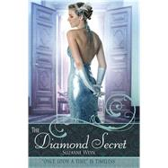 The Diamond Secret by Weyn, Suzanne, 9781481475099