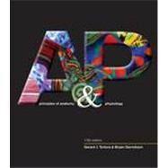 Principles of Anatomy and Physiology, 13th Edition by Gerard J. Tortora (Bergen Community College); Bryan H. Derrickson (Valencia Community College), 9780470565100