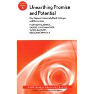Unearthing Promise and Potential: Our Nation's Historically Black Colleges and Universities ASHE Higher Education Report, Volume 35, Number 5 by Gasman, Marybeth; Lundy-Wagner, Valerie; Ransom, Tafaya; Bowman III, Nelson, 9780470635100