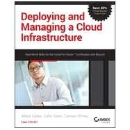 Deploying and Managing a Cloud Infrastructure: Real World Skills for the Comptia Cloud+ Certification and Beyond: Cv0-001 by Salam, Abdul; Ul Haq, Salman; Gilani, Zafar, 9781118875100