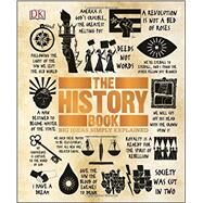 The History Book by Dorling Kindersley, Inc., 9781465445100