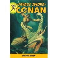 Savage Sword of Conan Volume 7 by CLAREMONT, CHRISVARIOUS, 9781595825100