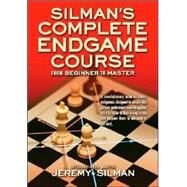 Silman's Complete Endgame Course : From Beginner to Master by Silman, Jeremy, 9781890085100