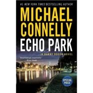 Echo Park by Connelly, Michael, 9781455535101