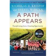 A Path Appears by KRISTOF, NICHOLASWUDUNN, SHERYL, 9780345805102