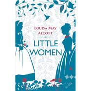 Little Women by Alcott, Louisa May, 9781843915102