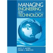 Managing Engineering and Technology by Morse, Lucy C.; Babcock, Daniel L., 9780133485103