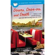 Diners, Drive-Ins, and Death by Wenger, Christine, 9780451415103
