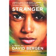 Stranger by Bergen, David, 9781468315103