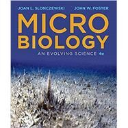 Microbiology: An Evolving Science by Slonczewski, 9780393615104