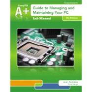 Lab Manual for Andrews' A+ Guide to Managing & Maintaining Your PC, 8th by Andrews, Jean, 9781133135104