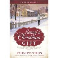 Jenny's Christmas Gift by Pontius, John, 9781462115105