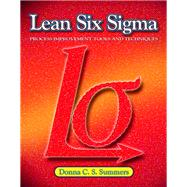 Lean Six Sigma by Summers, Donna C. S., 9780135125106
