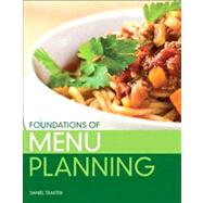 Foundations of Menu Planning by Traster, Daniel, 9780138025106