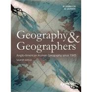 Geography and Geographers: Anglo-American Human Geography since 1945 by Johnston; Ron, 9780340985106